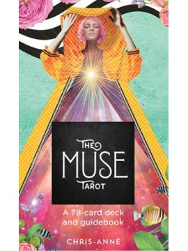 The Muse Tarot : A 78-Card Deck and Guidebook by Chris Anne