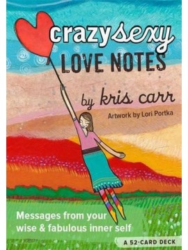 Crazy Sexy Love Notes by Kris Carr