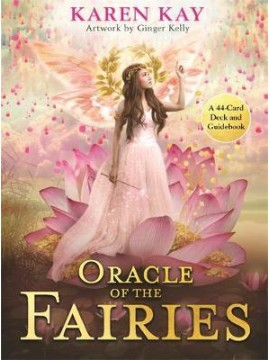Oracle of the Fairies by Karen Kay and Ginger Kelly