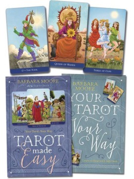 Tarot Made Easy : Your Tarot Your Way by Barbara Moore & Eugene Smith