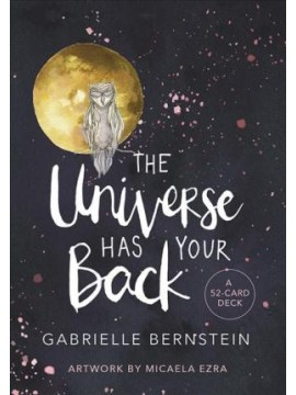 The Universe Has Your Back Card Deck by Gabrielle Bernstein‎