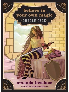 Believe in Your Own Magic by Amanda Lovelace