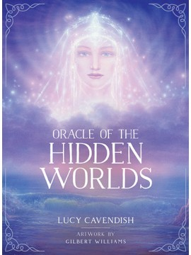 Oracle of the Hidden Worlds by Lucy Cavendish and Gilbert Williams